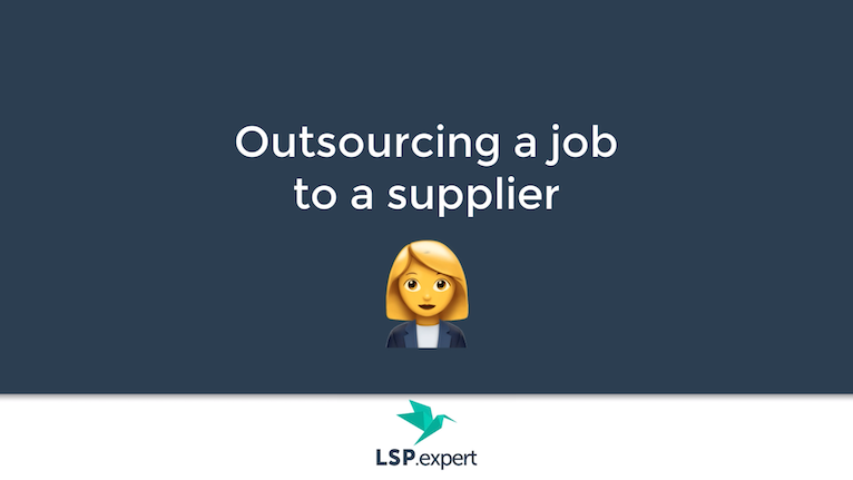Outsourcing a job to a supplier
