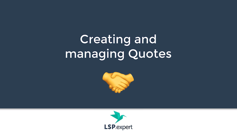 Creating and managing quotes